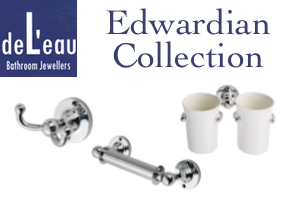 DeL'eau LE EDWARDIAN Bathroom Fittings Range