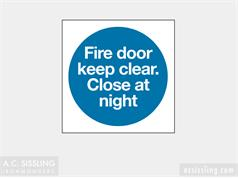 Fire Door Keep Clear Close At Night