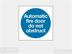 Automatic Fire Door Do Not Obstruct